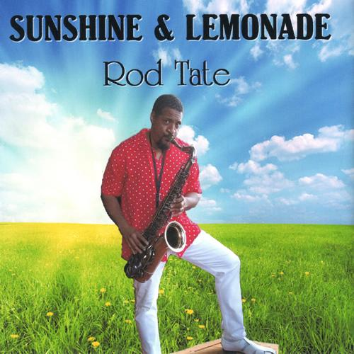 Rod Tate - Sunshine & Lemonade