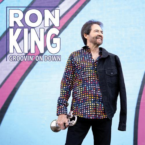 Ron King - Groovin' On Down