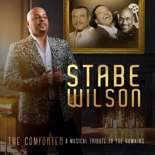 Stabe Wilson - The Comforter:  A Musical Tribute To The Hawkins