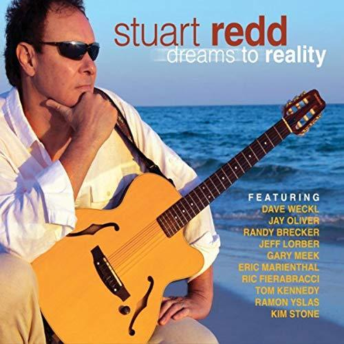 Stuart Redd - Dreams To Reality