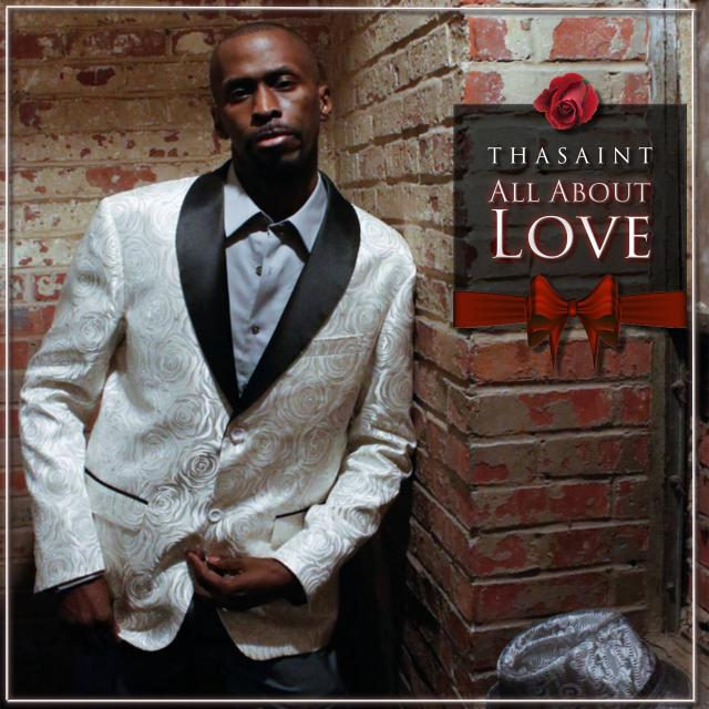 ThaSaint - All About Love