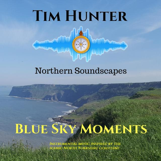 Tim Hunter - Blue Sky Moments