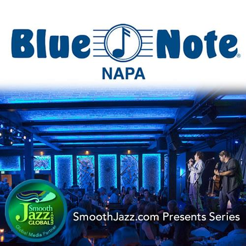 Blue Note Napa - SmoothJazz.com presents
