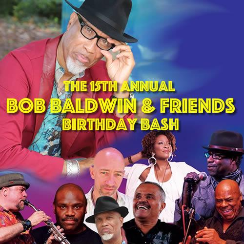 15th Annual Bob Baldwin Birthday Bash