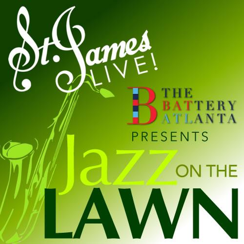 St. James LIVE and The Battery Atlanta present Jazz On The Lawn