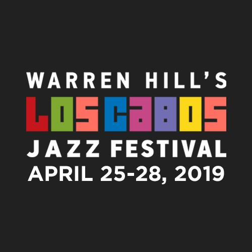 Warren Hill's Los Cabos Jazz Festival