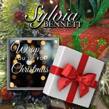 Sylvia Bennett - Wrap You Up For Christmas