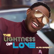 Alvin Garrett - The Lightness Of Love