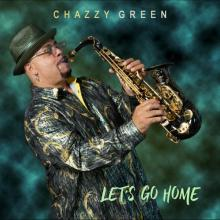 Chazzy Green - Let's Go Home