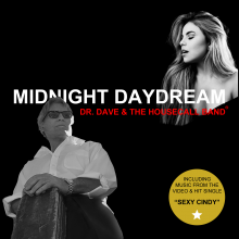 Dr. Dave and The Housecall Band - Midnight Daydream