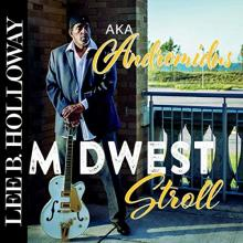 Lee B Holloway Andromidus - Midwest Stroll