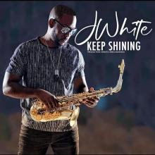 J White - Keep Shining