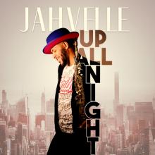 JahVelle - Up All Night