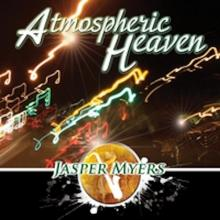 Jasper Myers - Atmospheric Heaven