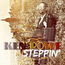 Ken Powe - Steppin'