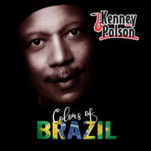 Kenny Polson - Colors Of Brazil