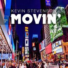 Kevin Stevenson - Movin
