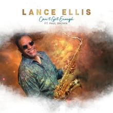 Lance Ellis - Can't Get Enough