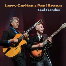 Larry Carlton & Paul Brown - Soul Searchin'