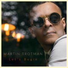 Martin Trotman - Let's Begin