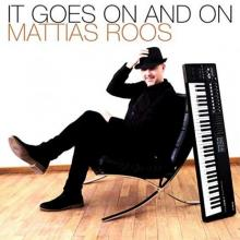 Mattias Roos - It Goes On And On