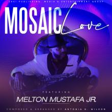 Melton Mustafa Jr. - Mosaic Love