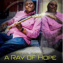Michael Manson - A Ray Of Hope