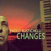 Paolo Rustichelli - Changes