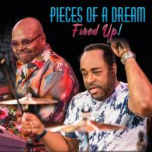 Pieces of a Dream - Fired Up