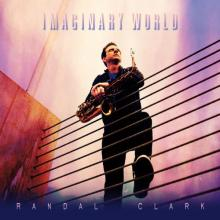 Randal Clark - Imaginary World