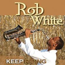 Rob White - Keep Riding