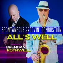 Spontaneous Groovin' Combustion - All's Well
