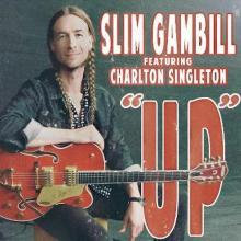 Slim Gambill - Up