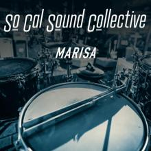 So Cal Sound Collective - Marisa