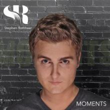 Stephen Rothhaar - Moments