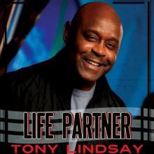 Tony Lindsay - Life Partner