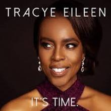 Tracye Eileen - It's Time