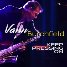Vann Burchfield - Keep Pressing On