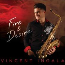 Vincent Ingala - Fire & Desire